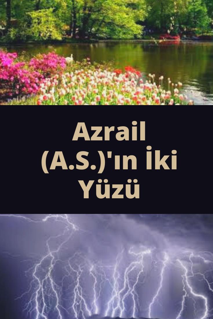 Azrail (A.S.)'ın İki Yüzü